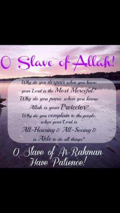 O Slave of Allah Listen.