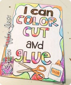 I can color, cut and glue book FREEBIE Great for the first day of KINDERGARTEN!!