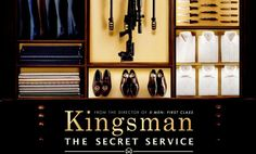 Kingsman:The Secret Service CREW, CAST AND SYNOPSIS