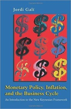 Télécharger [(Monetary Policy, Inflation, and the Business Cycle : An Introduction to the New Keynesian Framework and its Applications)] [By (author) Jordi Gali] published on (June, 2015) Gratuit