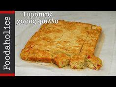 Τυρόπιτα χωρίς φύλλο με λαχανικά | foodaholics - YouTube Spanakopita, Quiche, Pizza, Cheese, Snacks, Cooking, Breakfast, Ethnic Recipes, Youtube