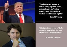 Canada PM Justin Trudeau vs USA President Donald Trump's reactions to Fidel Castro death. Caricatures, Trudeau Canada, Cuba Today, Fiction, Fidel Castro, Justin Trudeau, Truth Hurts, Denial, We The People