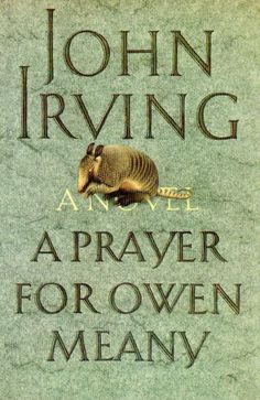 A Prayer for Owen Meany by John Irving | 27 Seriously Underrated Books Every Book Lover Should Read