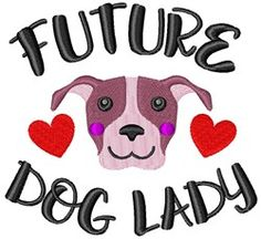 Future Dog Lady machine embroidery design from embroiderydesigns.com Dog Lady, Machine Embroidery Designs, Future, Dogs, Machine Embroidery Patterns, Future Tense, Doggies, Pet Dogs, Dog