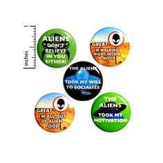 Funny Alien Button 5 Pack Backpack Pins Aliens Don't Believe In You Either Sci-Fi B Movies The Aliens Took My Motivation Humor 1 Inch Funny Buttons, Cool Buttons, Funny Magnets, Work Jokes, Aliens Funny, Jacket Pins, Work Gifts, Unicorn Cat, Bee Gifts