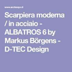 Scarpiera moderna / in acciaio - ALBATROS 6 by Markus Börgens - D-TEC Design