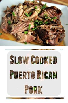 Slow Cooked Puerto Rican Pork - serve with tortillas and you have a complete meal made easy in the slow cooker! Crock Pot Slow Cooker, Crock Pot Cooking, Slow Cooker Recipes, Crockpot Recipes, Cooking Recipes, Healthy Recipes, Cooking Oil, Pork Recipes, Mexican Food Recipes