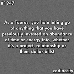 Letting Go of a Relationship | As a Taurus, you hate letting go of anything that you have previously ...
