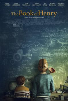 Starring Naomi Watts, Jacob Tremblay, Lee Pace | Drama | Directed by Colin Trevorrow | The Book of Henry (2017)