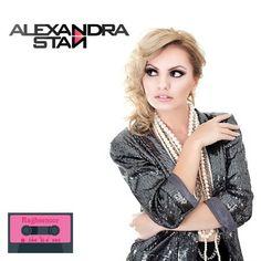 Alexandra Stan.