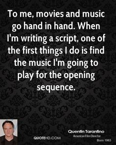 Quentin Tarantino on music and film Cinema Quotes, Film Quotes, Music Quotes, Quentin Tarantino Quotes, Filmmaking Quotes, Film Inspiration, Film School, Film Director, Screenwriting