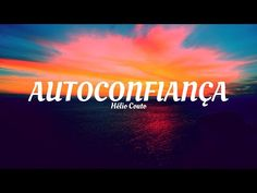 AUTOCONFIANÇA - Helio Couto - PNL - YouTube Trauma, E Book, Youtube, Neon Signs, African Style, World, Movie Posters, Psicologia, Film Poster