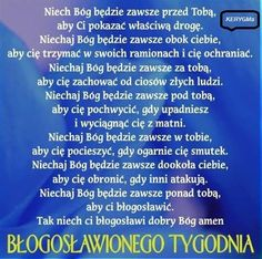 Błogosławionego tygodnia ! Good Sentences, Music Humor, Psalms, Me Quotes, Prayers, Blessed, Words, Humor, Faith