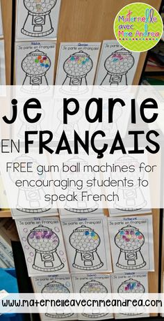 FREE French gum ball machine printable to use to encourage your second-language students to speak in French French Teaching Resources, Teaching Time, Teaching Spanish, School Resources, Classroom Resources, Learning Resources, French Lessons, Spanish Lessons, Spanish Class