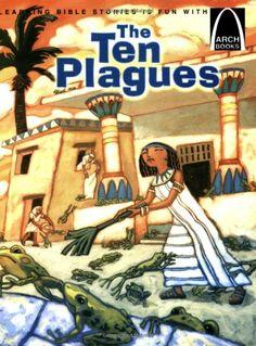 The Ten Plagues - Arch Books