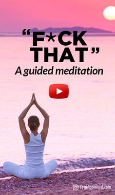 F*ck That: A Guided Meditation (Profanity) I've been sharing this with everyone! So funny! F*ck That: A Guided Meditation (Profanity) Pranayama, Ayurveda, Meditation For Beginners, Daily Meditation, Chakra Meditation, Meditation Images, Meditation Benefits, Meditation Techniques, Meditation Music