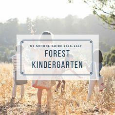 FOREST KINDERGARTEN US GUIDE TO NATURE PRESCHOOLS