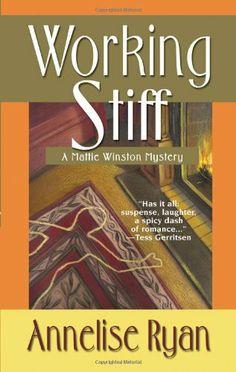 Working Stiff (A Mattie Winston Mystery) by Annelise Ryan,http://www.amazon.com/dp/0758234538/ref=cm_sw_r_pi_dp_R8Adtb0Z12XXBPA8