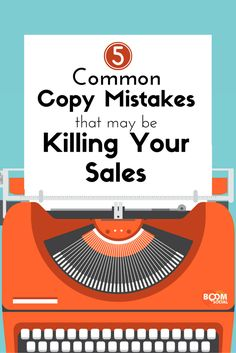 5 Common Copy Mistakes That May Be Killing Your Sales In this post, I have outlined the five most common copy mistakes that even the most experienced marketers may forget and that can lead to poor sales http://kimgarst.com/5-common-copy-mistakes-that-may-be-killing-your-sales