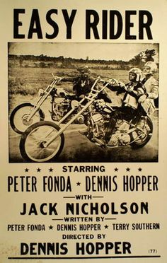Poster advertising the movie, Easy Rider, starring Peter Fonda, Dennis Hopper, and Jack Nicholson. Horror Movie Posters, Classic Movie Posters, Cinema Posters, Concert Posters, Classic Movies, Posters Vintage, Retro Poster, Old Movies, Vintage Movies