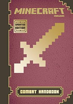 Minecraft: Combat Handbook (Updated Edition): An Official... https://www.amazon.com/dp/0545823196/ref=cm_sw_r_pi_dp_x_s1BhAbAVE7FEK