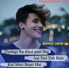 best attitude shayri, love shayri, alone sad shayri. Words To Live By Quotes, Love Song Quotes, Crazy Girl Quotes, Attitude Quotes For Boys, Attitude Status, Attitude Thoughts, Ego Quotes, Motivational Picture Quotes, Classy Quotes