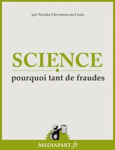 Médiapart #2013092 : Science- Pourquoi tant de fraudes