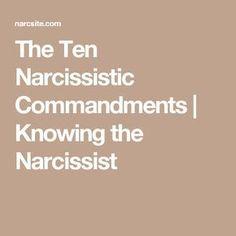 The Ten Narcissistic Commandments | Knowing the Narcissist