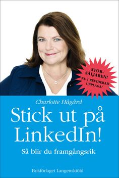 Stick ut på LinkedIn!   Charlotte Hågård