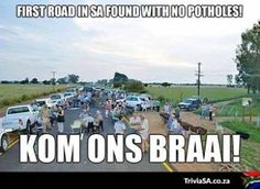 What happens when there's no potholes? #braai #southafrica #potholes - Enjoy the Shit South Africans Say! #CapeTown #africa #comedy #humor #braai #afrikaans