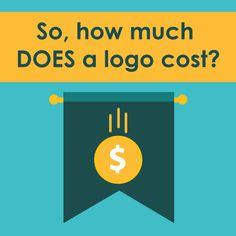 Exploring logo cost - the average price of a logo, deliverables you should receive, what is needed from the client, and how long the process should take.