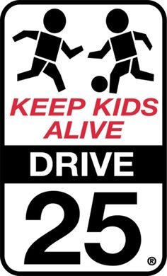 Keep Kids Alive Drive 25 meeting: Thursday at City Hall Road Safety Signs, You Make A Difference, Driving Tips, Smart City, Weather Conditions, Something To Do, The Neighbourhood, Campaign, Education