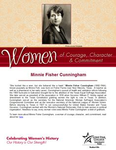 Women of Courage, Character, & Commitment - Woman of the Day: suffragist Minnie Fisher Cunningham. To read more about her, visit: http://search.ebscohost.com.lscsproxy.lonestar.edu/login.aspx?direct=true&db=a9h&bquery=minnie+fisher+cunningham&type=0&site=ehost-live (you will need your barcode to access off-campus)