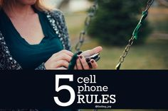 5 Cell Phone Rules.  People First - Always.  @finding_joy