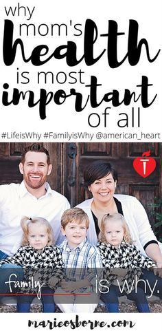 As a mom, my health is extremely important, but maybe not for the reasons you think. Check out my reasons and the resources available through the American Heart Association.