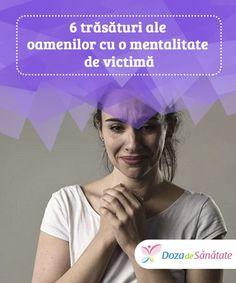 6 trăsături ale oamenilor cu o mentalitate de victimă.  Persoanele care au adoptat mentalitatea de victimă ca mod de viață nu recunosc că se folosesc de acest lucru pentru a obține ceea ce doresc. Health, Movies, Movie Posters, Health Care, Film Poster, Films, Popcorn Posters, Salud, Film Posters