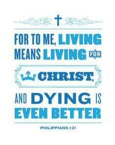 Life= Christ