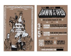 Zombie Wedding Invitation Dawn of the Wed! Zombie Wedding, Wedding Humor, Wedding Cards, Our Wedding, Wedding Stuff, Wedding Ideas, Zombie Party, Dream Wedding, Halloween Wedding Invitations