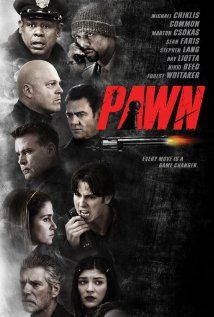15.5.13: Pawn (2013) this is a typical diner-robbery-goes-bad movie which could have been good ...  But it's not. The acting is pretty average which doesn't help. Don't bother with this one. ★
