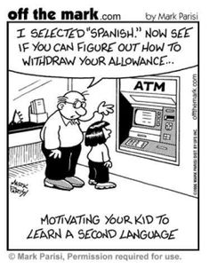 Cartoon for first week of Spanish class or parent night - Why learn Spanish. Whatever works! Spanish Posters, Spanish Jokes, Spanish Phrases, Spanish Lessons, Funny Spanish, Spanish Courses, Spanish Grammar, Learning A Second Language, Learn Another Language