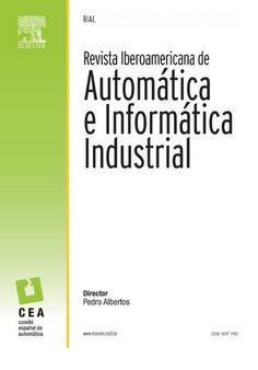 AUTOMATIZACIÓN INDUSTRIAL (Revista iberoamericana de automática e informática industrial : v. 10 n° 3 julio- septiembre / 2013) Acceso al texto completo.