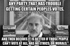 Voter ID laws are intentionally designed to make it harder for the poor, blacks, and Hispanics to vote as they typically vote Democratic.
