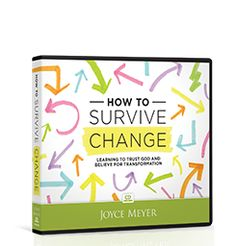 """How to Survive Change """"Learning To Trust God and Believe For Transformation"""" by Joyce Meyer /// Not that I haven't already survived my share of change, but I'm always open to new ideas."""