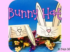 Printable Easter Bunny Hat for your spring classroom activities