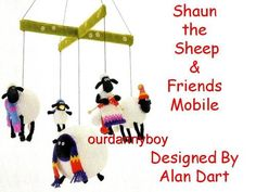 ALAN-DART-Toy-Knitting-Pattern-Wallace-Gromit-SHAUN-the-SHEEP-FRIENDS-MOBILE -- Pretty sure Claire Needs this . . . and I might just have the pattern somewhere . . .