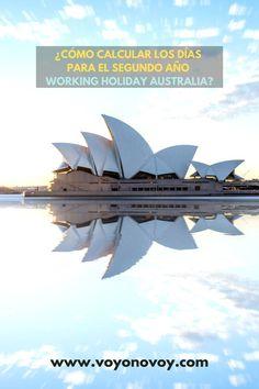 La consulta de como calcular los días para el segundo año de Working Holiday es una de las preguntas frecuentes y por lo que decidí escribir este post para poder guiarlos y ayudarlos.  Quizás, después de leer el post  de mi blog todavía queden dudas, pero puedes preguntarme en los comentarios y te responderé a la brevedad.   Eso sí, en este tema no todo es blanco o negro, hay muchos matices y casos que se podría analizar. #australia #workingholidayaustralia Opera House, Australia, Blog, Travel, Cases, Second Best, Blogging, Viajes, Traveling