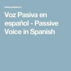 Voz Pasiva en español - Passive Voice in Spanish