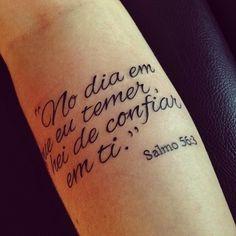 """""""No dia em que eu temerei, hei de confiar em ti."""" Salmo 56:3 #Versículo"""