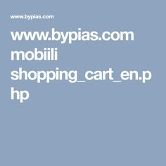 www.bypias.com mobiili shopping_cart_en.php