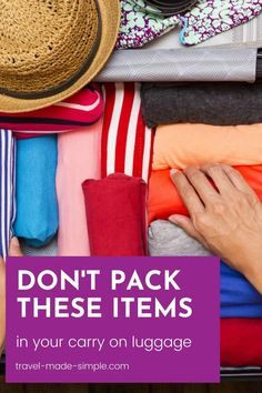 Don't pack these things in your carry on bag! Security could confiscate them, or worse, you could get into big trouble for having some of these items in your cabin bag. Read this post before you pack your bags. Best Luggage, Carry On Luggage, Carry On Bag, Travel Luggage, Travel Bags, Air Travel Tips, Travel Advice, Simple Blog, Make It Simple
